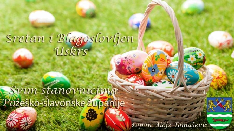 Sretan Uskrs svim žiteljima Požeško-slavonske županije