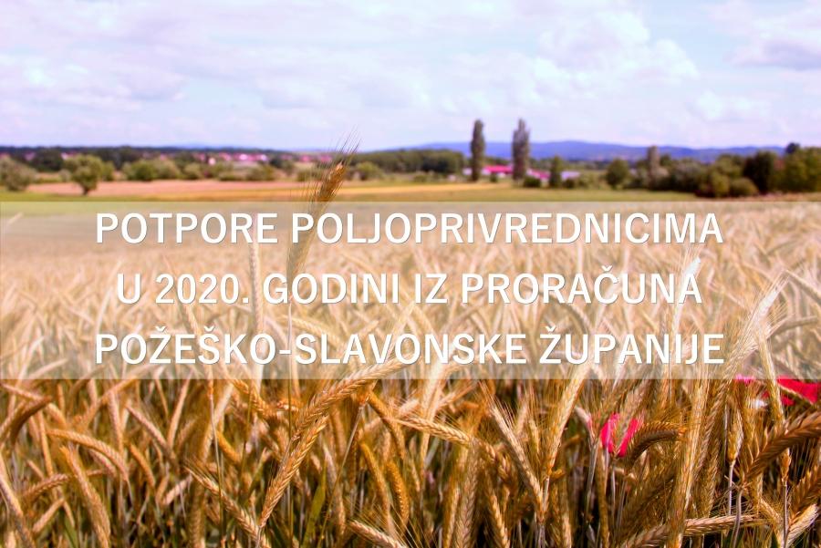 Potpore poljoprivrednicima u 2020. godini iz proračuna Požeško-slavonske županije